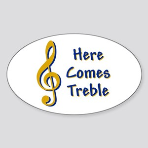 Here Comes Trouble Sticker (Oval)
