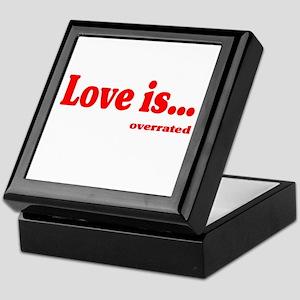 Love Is.. Overrated Keepsake Box