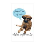 Please Don't Wear My Friends Sticker (Rectangle 50