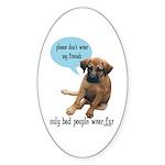 Please Don't Wear My Friends Sticker (Oval 50 pk)