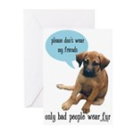 Please Don't Wear My Friends Greeting Cards (Pk of