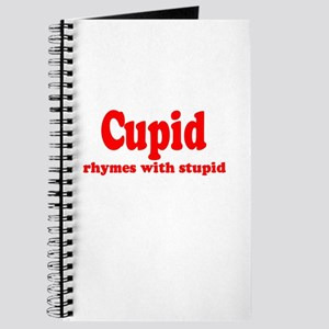Cupid Rhymes with Stupid Journal