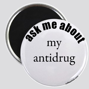 ask me about my antidrug Magnet