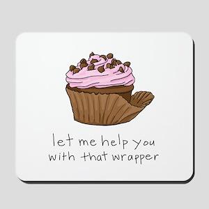 Let Me Help You Cupcake Mousepad