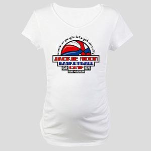 Jackie Moon Basketball Camp Maternity T-Shirt