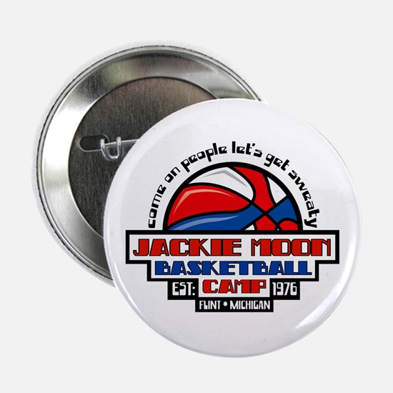 "Jackie Moon Basketball Camp 2.25"" Button"