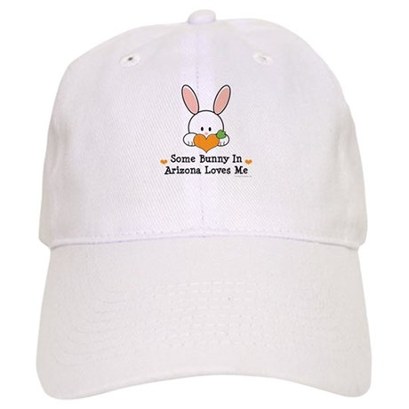 Some Bunny In Arizona Loves Me Cap