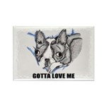 GOTTA LOVE ME Rectangle Magnet (100 pack)