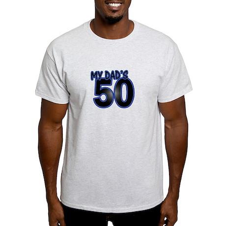 Dad's 50th Birthday Light T-Shirt