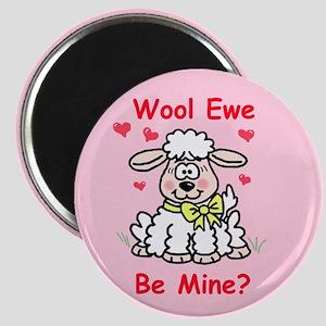 """""""Wool Ewe Be Mine?"""" Magnet"""