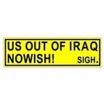 US Out of Iraq Nowish Bumper Sticker