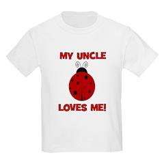 My Uncle Loves Me! LADYBUG T-Shirt