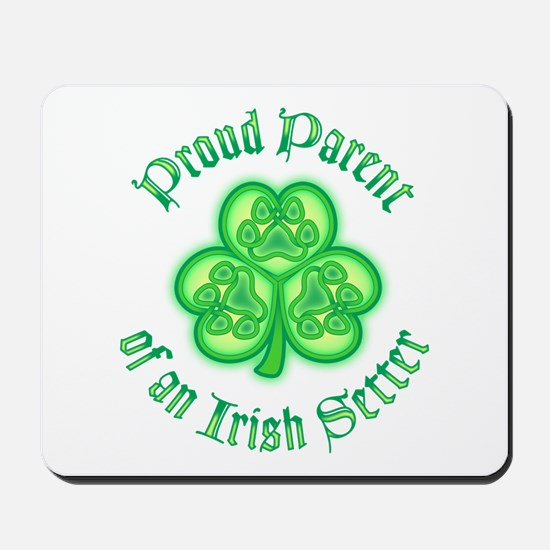 Proud Parent of an Irish Setter Mousepad