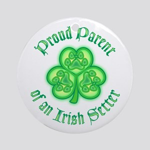 Proud Parent of an Irish Setter Ornament (Round)