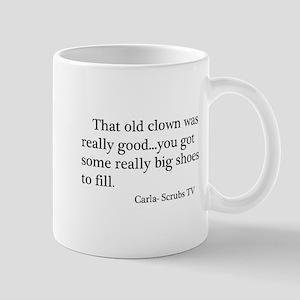 Clown Shoes Quote Mug