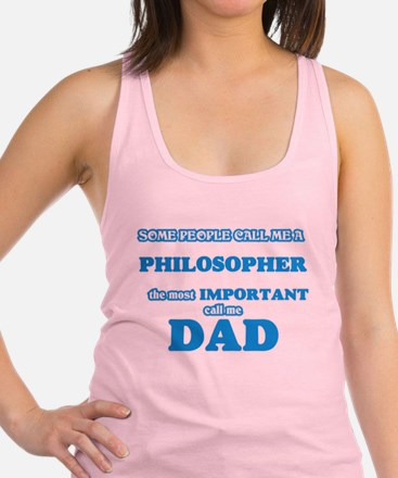 Some call me a Philosopher, the most impo Tank Top