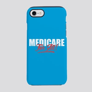 Medicare For All iPhone 7 Tough Case