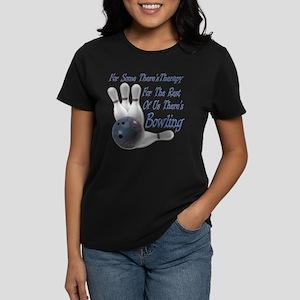 Bowling Therapy Women's Dark T-Shirt