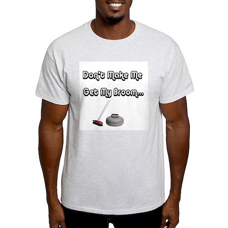 Don't Make Me... Ash Grey T-Shirt