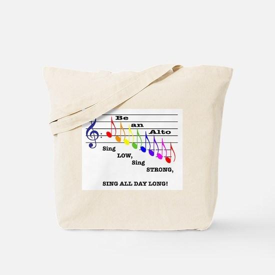 Be an Alto Tote Bag
