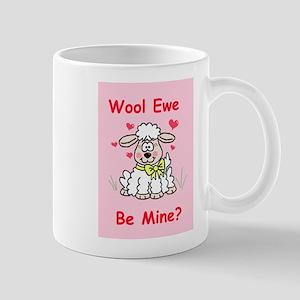 """Wool Ewe Be Mine?"" Mug"