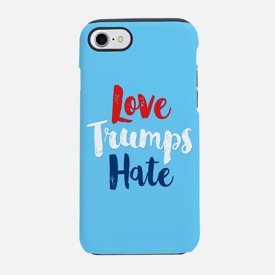 Love Trumps Hate iPhone 7 Tough Case