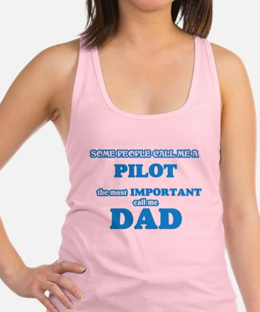 Some call me a Pilot, the most important Tank Top