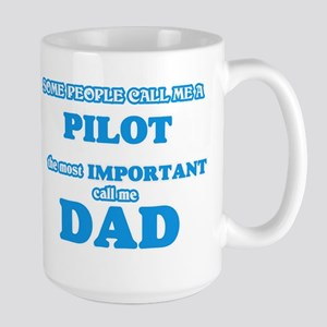 Some call me a Pilot, the most important call Mugs