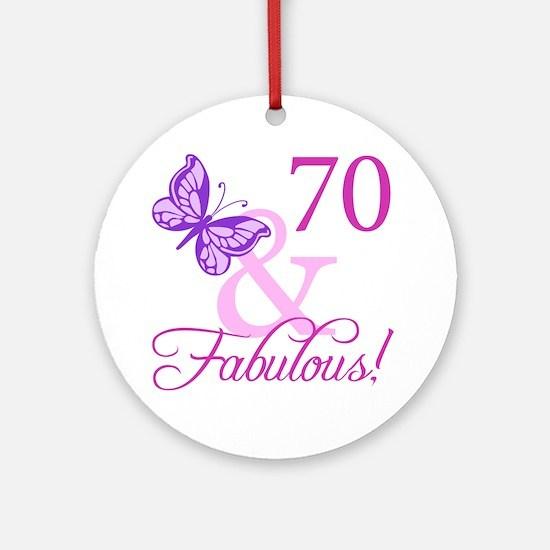 70 & Fabulous (Plumb) Ornament (Round)