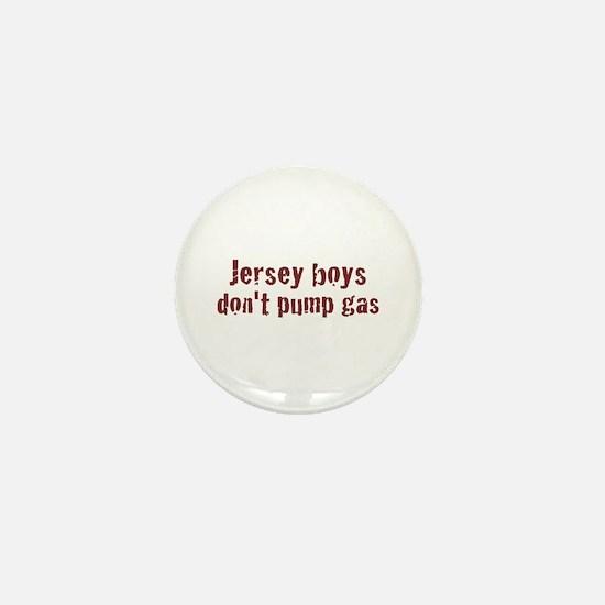 Jersey Boys Don't Pump Gas Mini Button