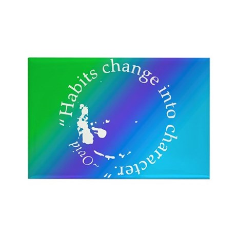 Habits change into character Rectangle Magnet (10