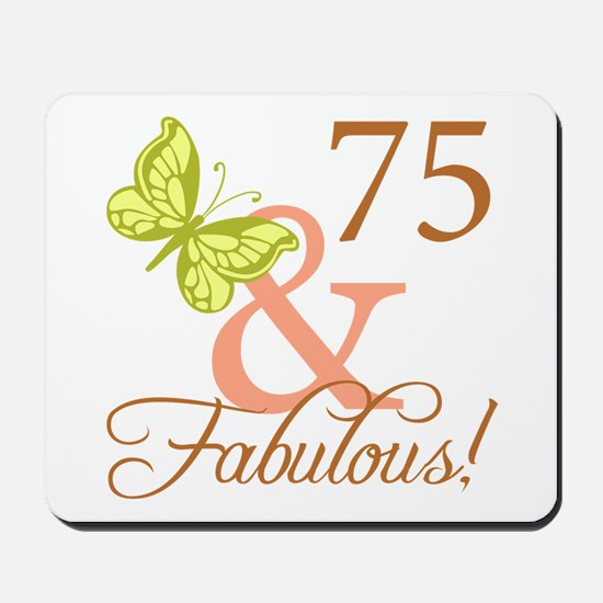 75 & Fabulous (Autumn) Mousepad