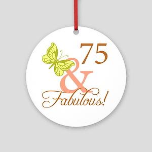 75 & Fabulous (Autumn) Ornament (Round)