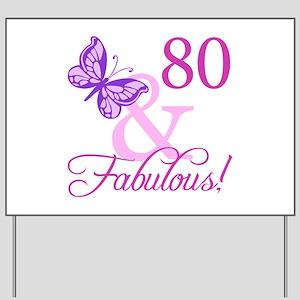 80 & Fabulous (Plumb) Yard Sign