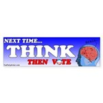 Next time...THINK then vote