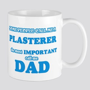 Some call me a Plasterer, the most important Mugs
