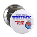 """Next Time, THINK 2.25"""" Button"""
