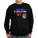 Next Time, THINK Sweatshirt (dark)
