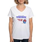 Next Time, THINK Women's V-Neck T-Shirt