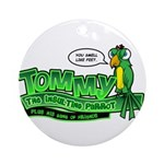 Tommy the Insulting Parrot Lo Ornament (Round)
