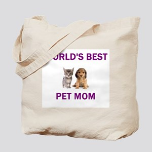 World's Best Pet Mom Tote Bag