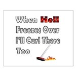 When Hell Freezes Over... Small Poster