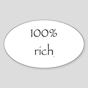 100% Rich Oval Sticker