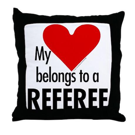 Heart belongs, referee Throw Pillow