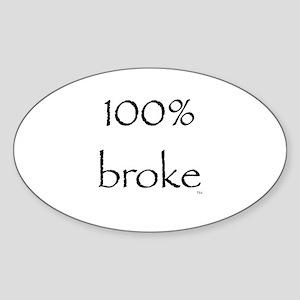 100% Broke Oval Sticker