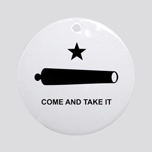 Come And Take It - Ornament (Round)