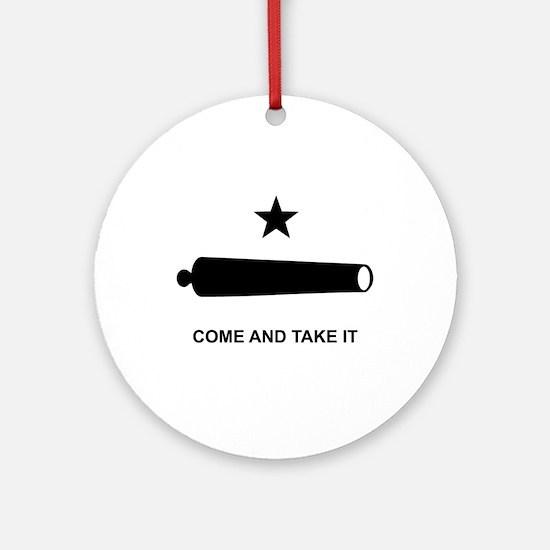 Come And Take It - Ornament (Round)