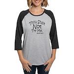 Thou Shalt Not Try Me Long Sleeve T-Shirt