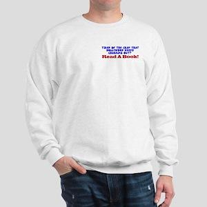 Read A Book Sweatshirt (Dual Print)