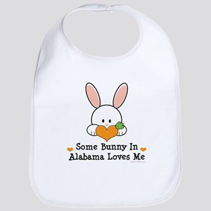 Some Bunny In Alabama Loves Me Bib